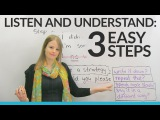 LISTENING&amp UNDERSTANDING in 3 Easy Steps
