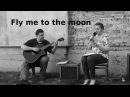 Fly me to the moon Українською мовою Летим зі мною на місяць . Sinatra song. Кавер на гитаре.