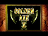 Недолетсплей! Golden Axe 2 на PS3