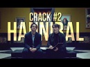 Hannibal Crack 2 [All seasons]