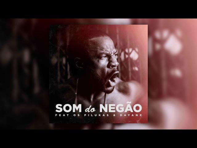 C4 Pedro - Som do Negão feat Os Pilukas Dayane [Áudio]