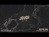 JEU013 I Doctor Dru - Alpha Ray (Original Mix)