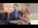 Harley Quinn The Joker VS. The Real World (Ep.01 The Roommate) | Just Giggle It
