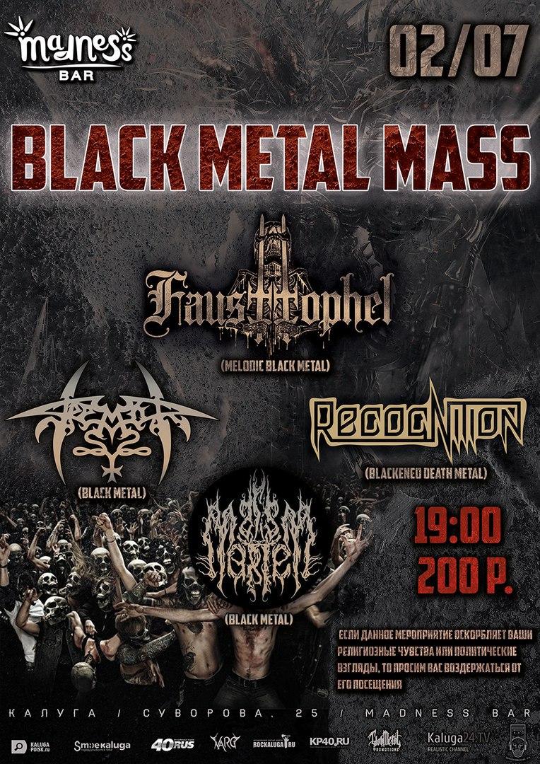 Афиша Калуга 02.07 - BLACK METAL MASS - Madness Bar