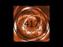 1 Hr Solfeggio Frequency 417hz ~ Facilitating Change
