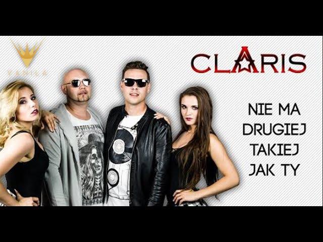 Claris - Nie ma drugiej takiej jak Ty (Oficjalny teledysk)
