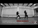 TODES-Марьино,CHOREO CLASS by DENIS BUGAKOV, X CREW.