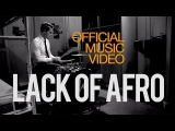 Lack of Afro - Freedom feat. Jack Tyson-Charles Official Video