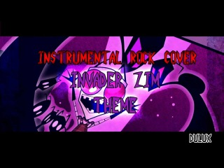 [Instrumental Rock Cover] Invader Zim Opening Theme.