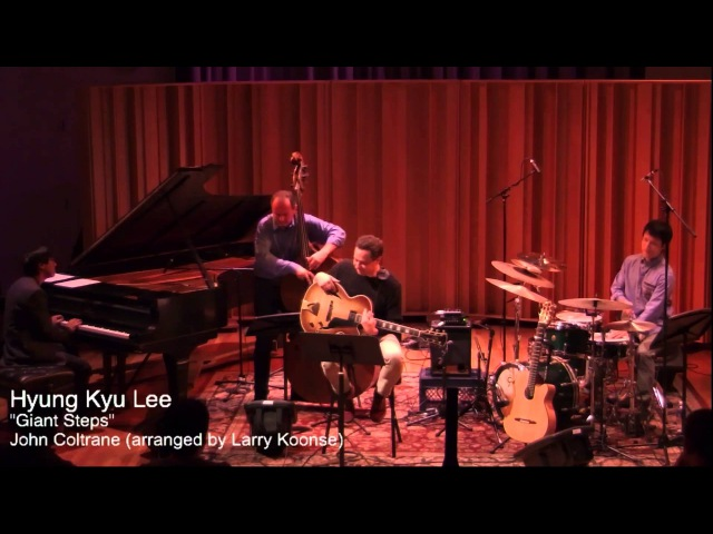 Giant Steps by John Coltrane, with Larry Koonse, Darek Oles, Gary Fukushima, at Calarts