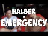 [HalBer]; Сережа Халус и Влад Беренич - Emergency