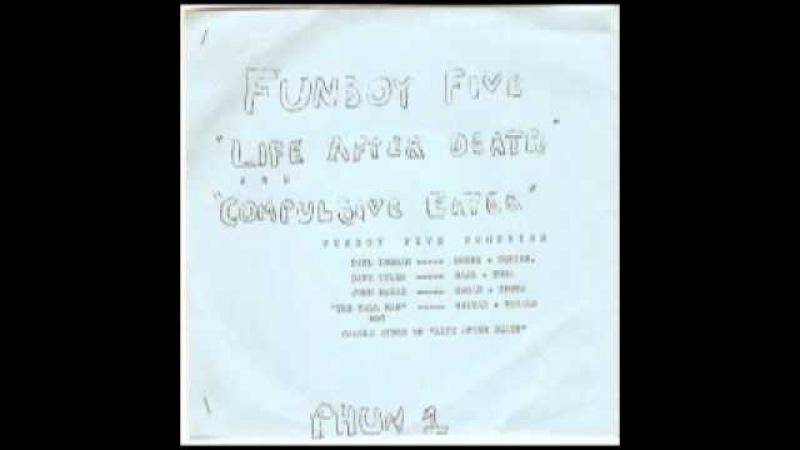 Life After Death - Funboy Five