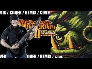 Warcraft II - Orc Theme #2 | METAL REMIX