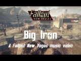 Big Iron - A Fallout New Vegas music video