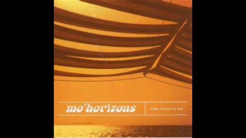 Mo horizons-yes baby yes