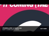 Starkillers &amp Nadia Ali - Keep It Coming (Basto Remix)