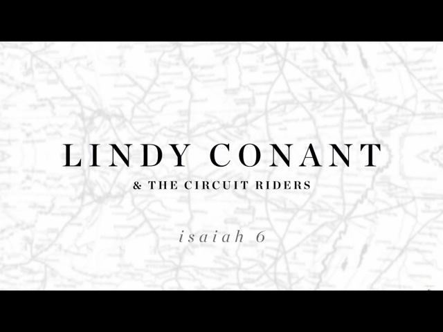 Isaiah 6 (Here am I Send Me) Official Lyric Video - Lindy Conant The Circuit Riders