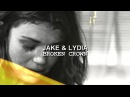 Jake Lydia Shes all I can think about.