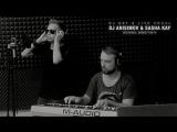 DJ ANISIMOV FT. SASHA KAY (DJ SET/LIVE VOCAL PERFORM)