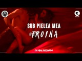 Carla's Dreams - Sub Pielea Mea  #eroina (Official Video)