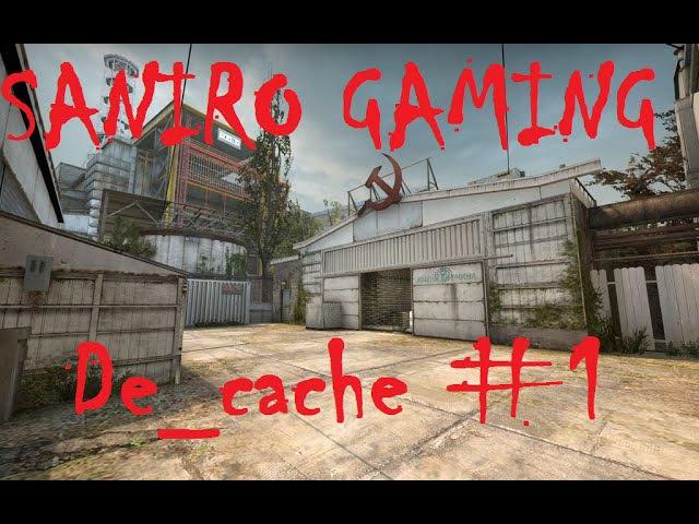 Saniro играет на De_cache 1 (CS:GO)