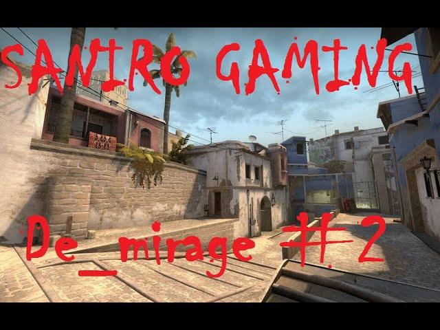 Saniro играет на De_mirage 2 (CS:GO)