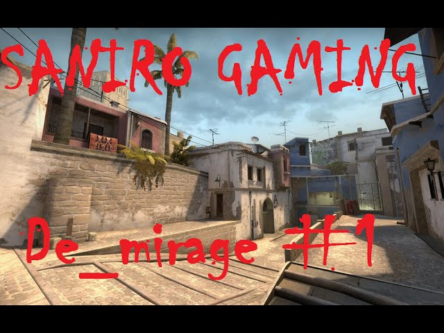 Saniro играет на De_mirage 1 (CS:GO)