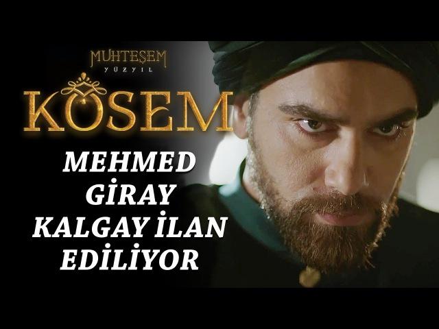 Muhteşem Yüzyıl Kösem 9.Bölüm | Mehmed Giray kalgay ilan ediliyor