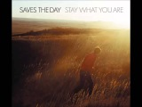 Saves The Day - 2001 - Stay What You Are