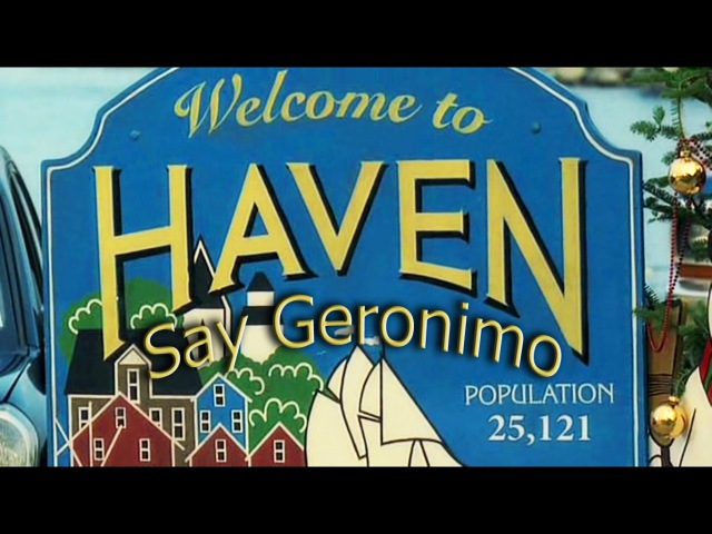 [Haven] Humor Tribute - I do not die here under this (Say Geronimo)