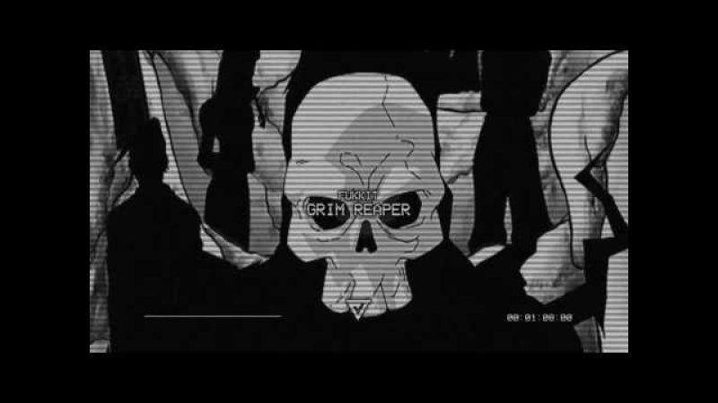 FUKKIT - Grim Reaper (Prod. Mistified)