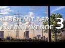 Leben mit der Energiewende 3 - Selber machen - Der Kinofilm