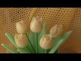 Тюльпан из мыла. Резьба ручной работы. Видео-урок № 5.
