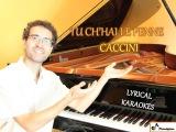 Tu ch'hai le penne - KARAOKE PIANO ACCOMPANIMENT - Caccini