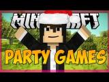 НОВЫЙ ГОД!(поздравление) - Party Games Minecraft #26