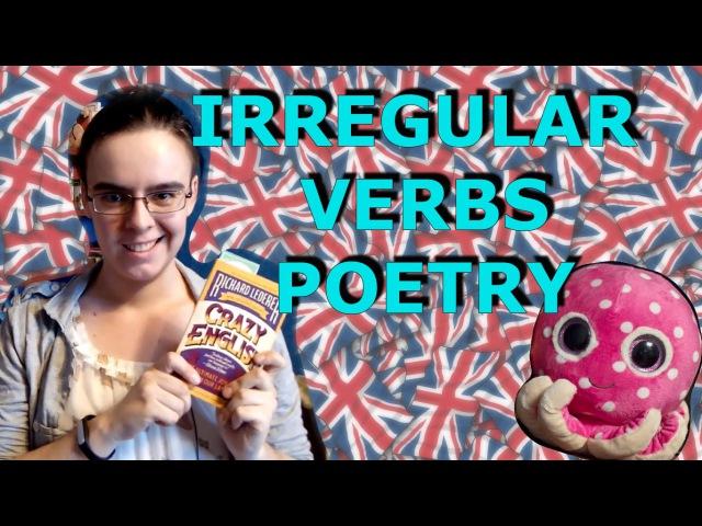 Irregular Verbs Poetry - By Richard Ledered - Crazy English - Random English