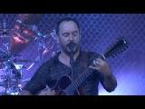Dave Matthews Band Live in Lisbon - Grey Street 10.11.15