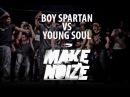 BOY SPARTAN VS YOUNG SOUL   KRUMP PRO 14 MAKE NOIZE (KAZAKHSTAN)