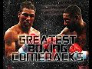 Greatest Boxing Comebacks | Лучшие
