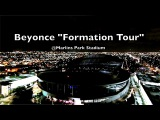 Beyonce Formation Tour LIVE @Marlins Stadium Park Fly By (Miami, FL)