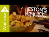 Heston's Christmas Classics Lemon Thyme Roast Potatoes Waitrose