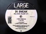 DJ Sneak - Blue Belly Bandit EP - Sneaky Finger Man