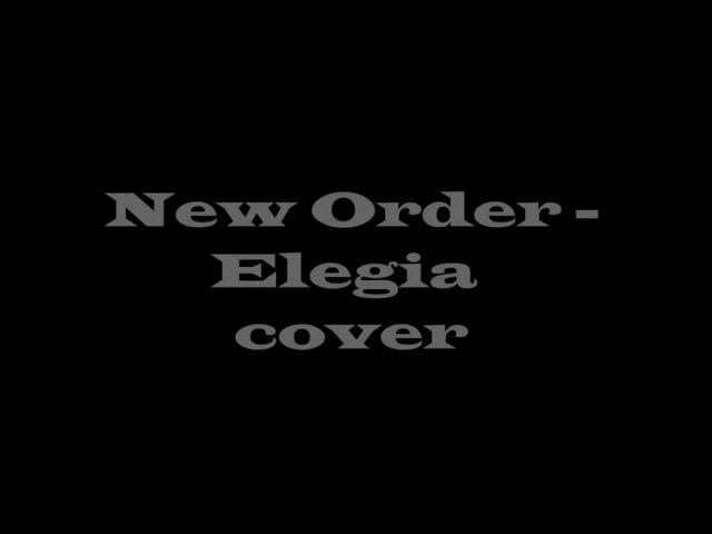 New Order - Elegia (Cubase cover)