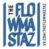 The Flowmastaz