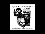 DREAD AT THE CONTROLS a tribute to MIKEY DREAD by Selecta Masko