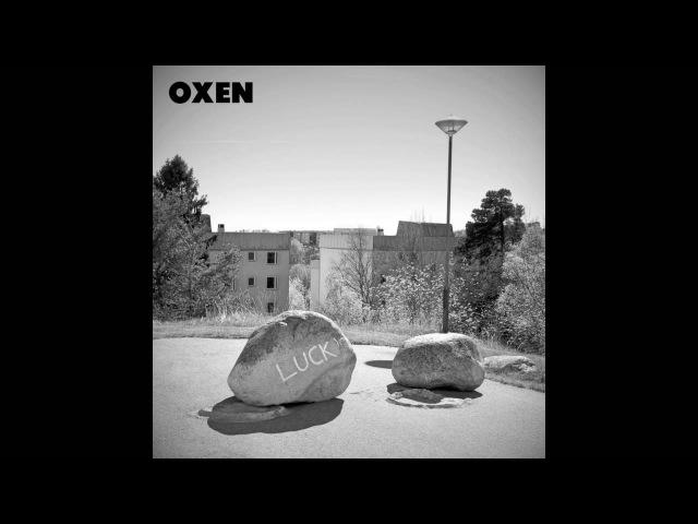 Oxen - Luck