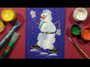 Speed Painting   Snowman Greeting Card 1   Technique Monotype   Gouache   IOTN