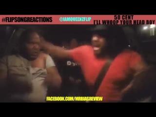50 cent - ill whip ya head boy (#flipsongreactions)