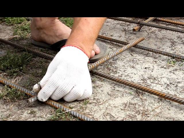 Как быстро вязать арматуру для фундамента