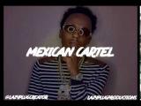 Lazy Plug - Mexican Cartel (Rich The Kid Lil Uzi Vert 2 Chainz ) Type Beat